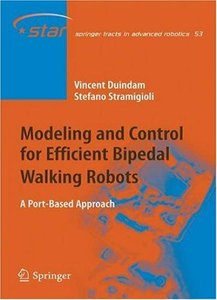 Modeling and Control for Efficient Bipedal Walking Robots